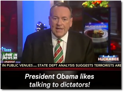 Mike Huckabee is incensed on Fox News that Obama said he would talk to North Korea