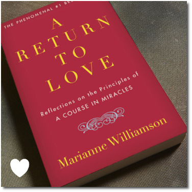 A Return to Love (1992) by Marianne Williamson