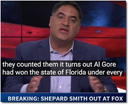 Al Gore actually won the state of Florida in the 2000 election (Shep Smith is out at Fox, 11 Oct 2019)