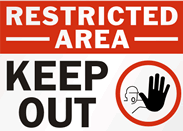 Restricted area |  Keep out