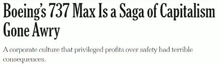 Boeing's 737 Max a Saga of Capitalism Gone Awry by David Gelles | A corporate culture that privileged profits over safety had terrible consequences (24 Nov 2020)