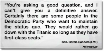They would rather go down with the Titanic